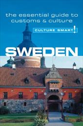 Sweden - Culture Smart!: The Essential Guide to Customs & Culture - DeWitt, Charlotte J.