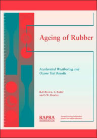 Ageing of Rubber - Accelerated Weathering and Ozone Test Results - Roger P. P. Brown