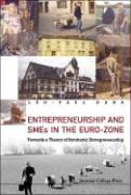 Entrepreneurship and SMEs in the Euro-Zone: Towards a Theory of Symbiotic Entrepreneurship
