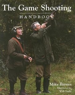 The Game Shooting Handbook - Barnes, Mike