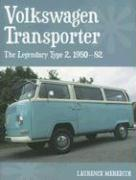 Volkswagen Transporter: The Legendary Type 2, 1950-82