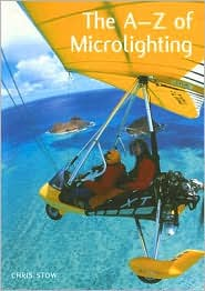 The A-Z of Microlighting - Chris Stow