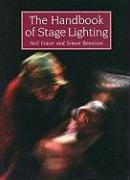 The Handbook of Stage Lighting