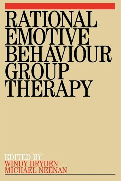 Rational Emotive Behaviour Group Therapy - Dryden, Windy Neenan, Michael