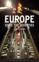 Europe Since the Seventies - Professor Jeremy Black