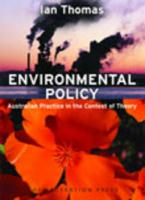 Environmental Policy: Australian Practice in the Context of Theory