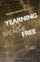 Yearning to Breathe Free - Dean Lusher; Nick Haslam