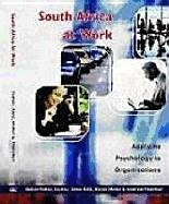 South Africa at Work: Applying Psychology to Organizations - Fisher, David Katz, Lesley-Anne Miller, Karen