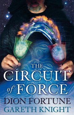 The Circuit of Force - Knight, Gareth Fortune, Dion