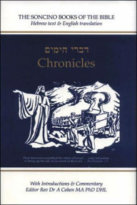 Chronicles I and II: Hebrew Text, English Translation and Commentary Digest - A. J. Rosenberg