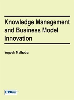 Knowledge management and Business Model Innovation - Malhotra