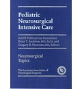 Pediatric Neurosurgical Intensive Care - Brian T. Andrews