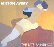 Milton Avery: The Late Paintings