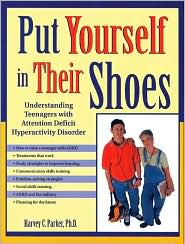 Put Yourself in Thier Shoes: Understanding Teenagers with Attention Deficit Hyperactivity Disorder