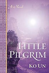 Little Pilgrim - Un, Ko / Brother Anthony of Taize / Kim, Young-Moo