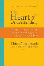 The Heart of Understanding - Thich Nhat Hanh