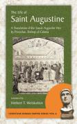 The Life of Saint Augustine: A Translation of the Sancti Augustini Vita by Possidius, Bishop of Calama