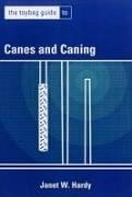 Toybag Guide to Canes & Caning - Hardy, Janet Last, First