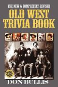 Bullis, Don: Old West Trivia Book