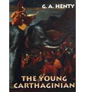 Young Carthaginian - G A Henty