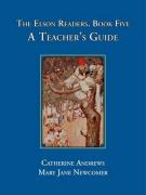The Elson Readers: Book Five, a Teacher's Guide