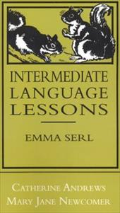 Intermediate Language Lessons - Andrews, Catherine / Newcomer, Mary Jane