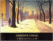 Terrence Coyle: A Retrospective at 80 - Terrence Coyle