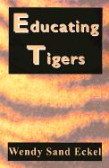 Educating Tigers