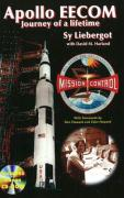 Apollo EECOM: Journey of a Lifetime: 2nd Edition (Apogee Books Space Series)