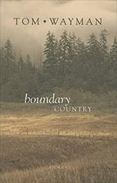 Boundary Country - Wayman, Tom
