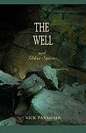 The Well and Other Stories