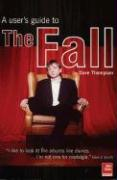 The Fall: An Armchair Guide