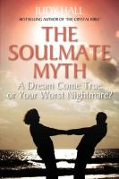The Soulmate Myth: A Dream Come True or Your Worst Nightmare?