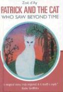 Patrick and the Cat Who Saw Beyond Time