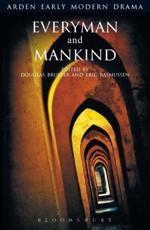Everyman and Mankind - Anonymous/ Bruster, Douglas (EDT)/ Rasmussen, Eric (EDT)