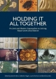 Holding It All Together - Janet Ambers; Catherine Higgitt; Lynne Harrison