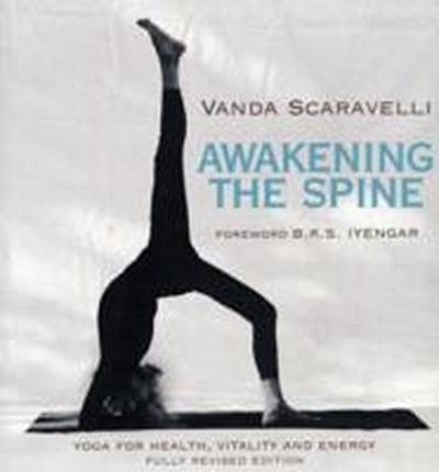 Awakening the Spine - Vanda Scaravelli