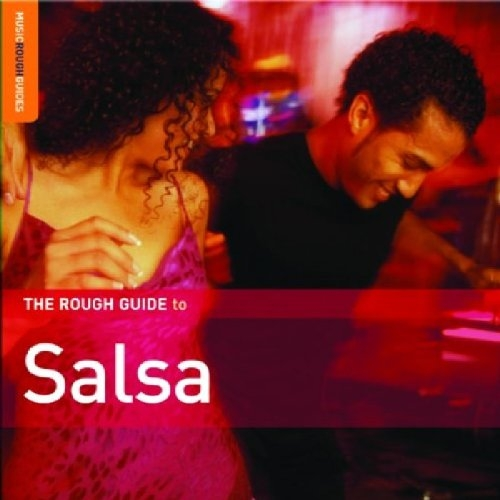 The Rough Guide to Salsa (Music Rough Guides) - Yglesias, Pablo