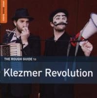 Rough Guide: Klezmer Revolution