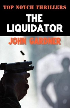 The Liquidator - Gardner, John
