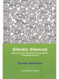 Silently Silenced (eBook, PDF) - Thomas, Mathiesen