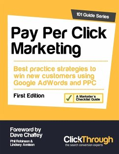 Pay Per Click Marketing - Robinson, Phil Annison, Lindsey Chaffey, Dave