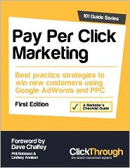 Pay per Click Marketing - Phil Robinson, Dave Chaffey, Lindsey Annison