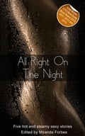All Right On The Night - Beverly Langland, Emily Dubberley, Jo Nation, Miranda Forbes, Shanna Germain, Virginia Beech