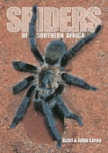 Spiders of Southern Africa - Astri Leroy