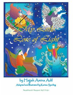 My Little Lore of Light - Adil, Hajjah Amina