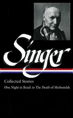 Isaac Bashevis Singer Stories V. 3 Brazil: One Night in Brazil to the Death of Methuselah - Singer, Isaac Bashevis