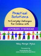Practical Solutions to Everyday Challenges for Children with Asperger Syndrome