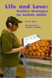 Life and Love: Positive Strategies for Autistic Adults - Zaks, Zosia / Grandin, Temple