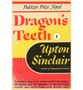 Dragon's Teeth II - Upton Sinclair